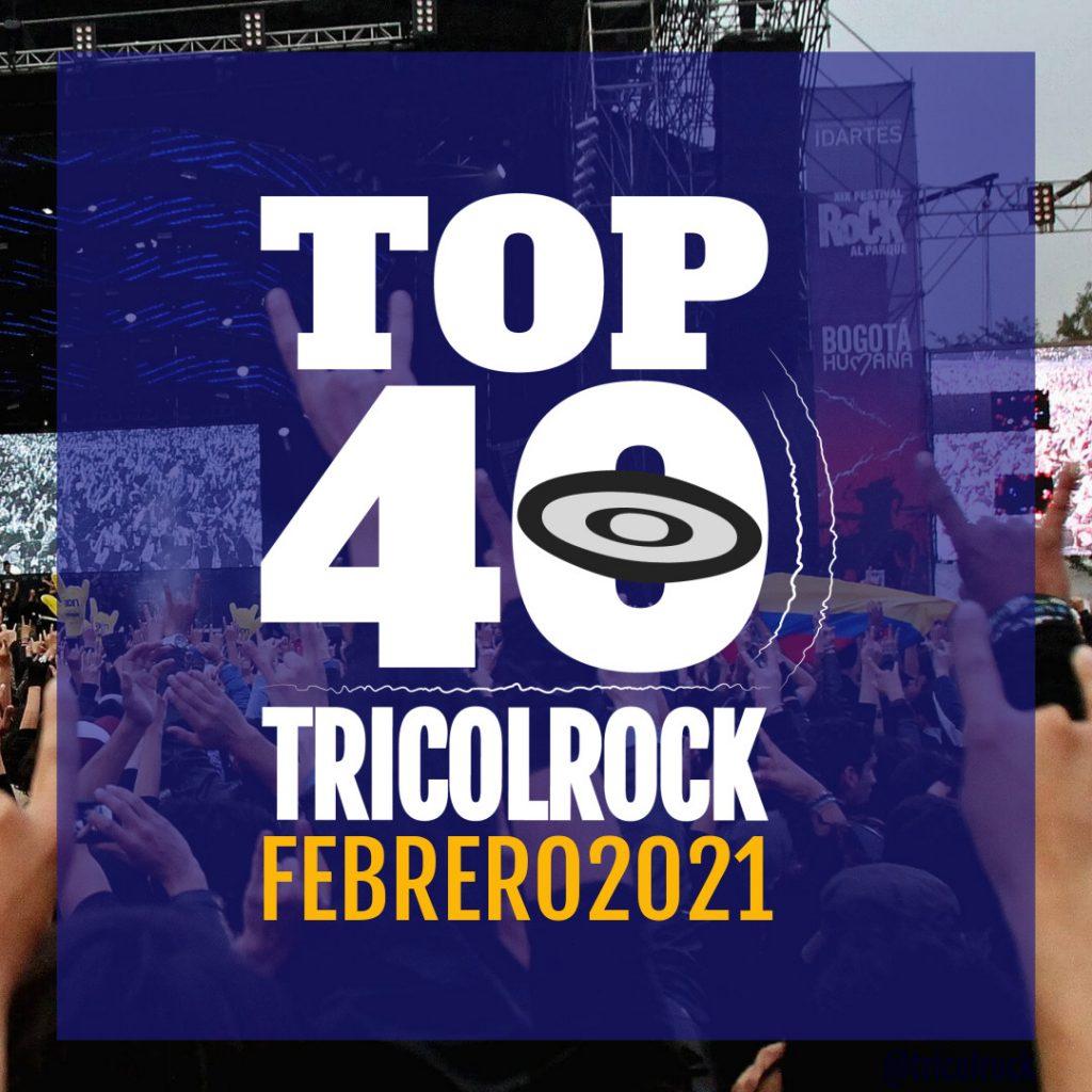 Top 40 Tricolrock Febrero