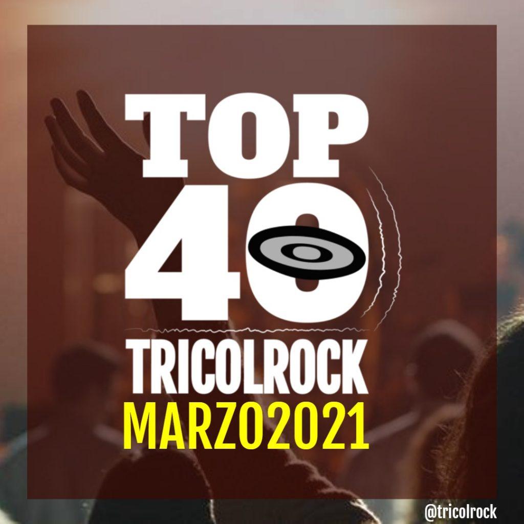 top40 Marzo 2021 Tricolrock